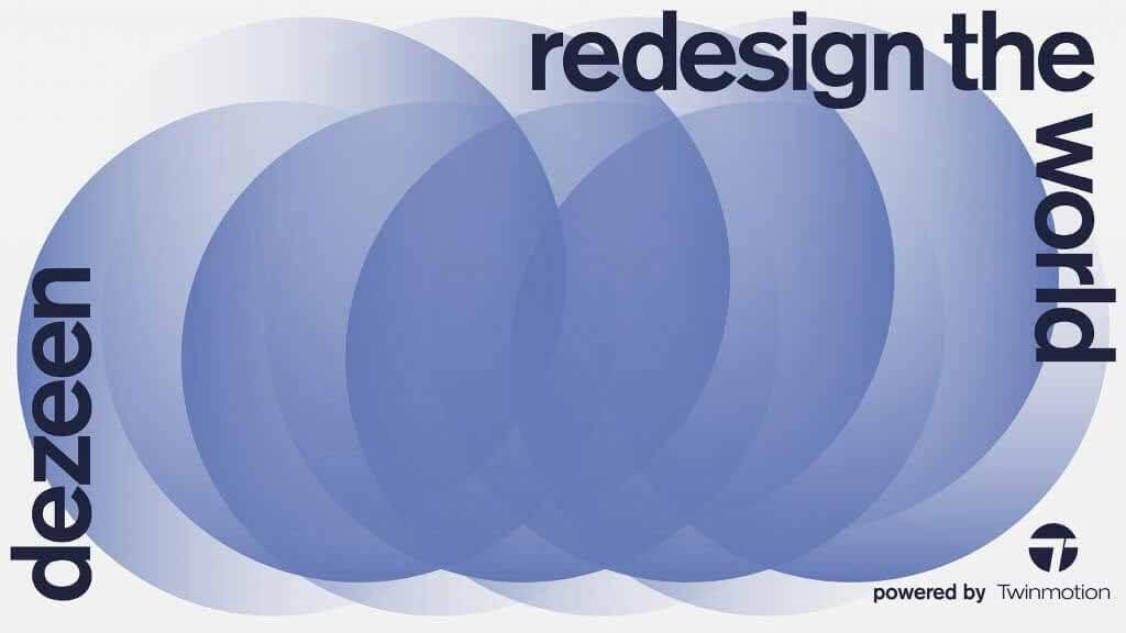 Осталась всего одна неделя, чтобы принять участие в конкурсе Dezeen's Redesign the World