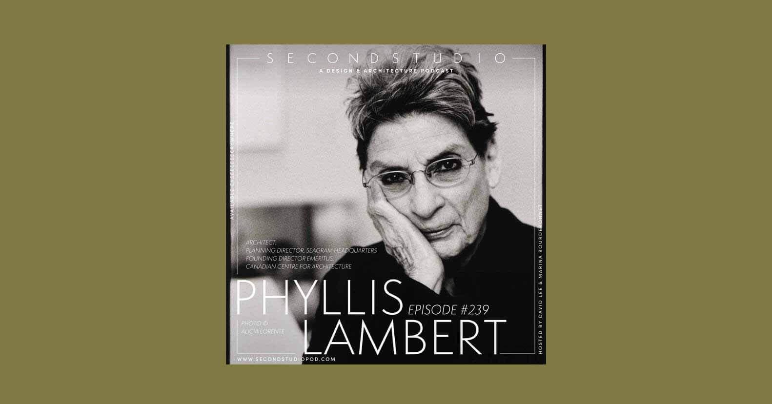 Подкаст Второй Студии: Интервью с Филлис Ламберт
